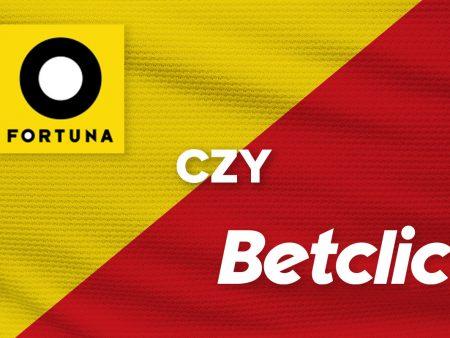 Fortuna czy Betclic – który bukmacher jest lepszy?
